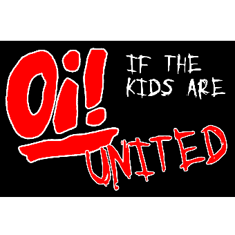 Oi! If the kids are united - Fahne