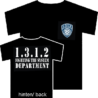 "1.3.1.2. ""Fighting the System Department"" TShirt (reduziert)"