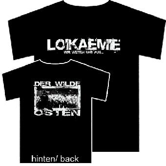Loikaemie - Wilder Osten - TShirt