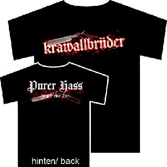 """Krawallbrüder """"Purer Hass"""" T-Shirt"""