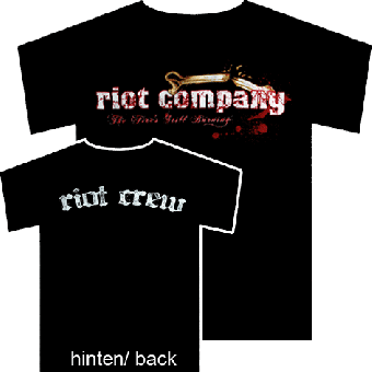 "Riot Company ""The Fire`s still burning"" T-Shirt"