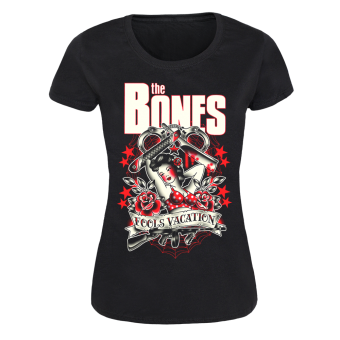 "Bones,The ""Fool`s Vacation"" Girly Shirt"
