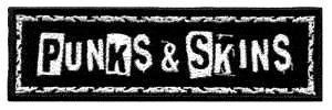 Punks & Skins - Aufnäher/ patch (stick)