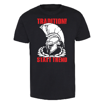 Tradition! statt Trend T-Shirt (black)