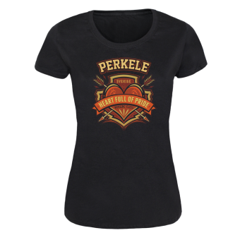 "Perkele ""Heart full of pride"" Girly Shirt"