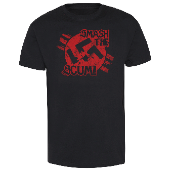 Smash the Scum T-Shirt