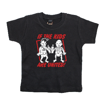 If the Kids are united! Baby Shirt