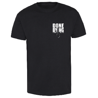 """Done Dying """"Rise and Fall"""" T-Shirt (black)"""