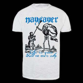 "Naysayer ""Life is Pain"" T-Shirt (white)"