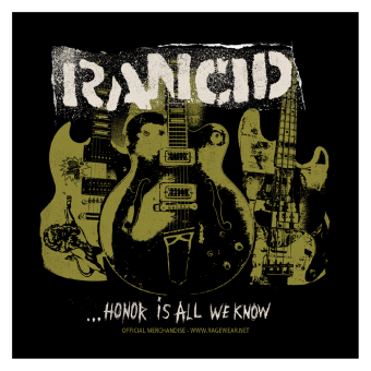 "Rancid ""Honor is All we know"" Stoffaufnäher / Patch (Druck)"