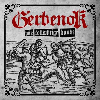 """Gerbenok """"Wie tollwütige Hunde"""" LP (white Vinyl)"""