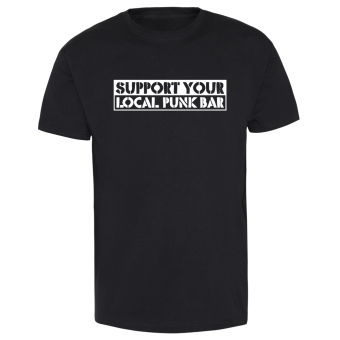 Support your local Punk-Bar - T-Shirt schwarz | XL