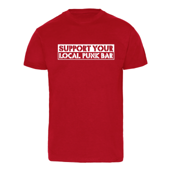 Support your local Punk-Bar - T-Shirt (red) schwarz | XL
