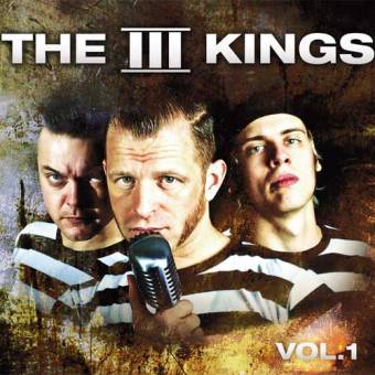 "3 Kings,The  ""Vol. 1"" MCD"