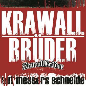 """KrawallBrüder """"Auf Messers Schneide"""" CD + DVD (DigiPac)"""