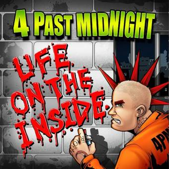 "4 Past Midnight ""Life on the inside"" CD"