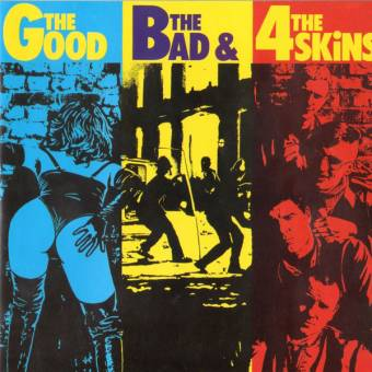 "4 Skins ""The good, the bad and The..."" Deluxe LP (180 gramm)"