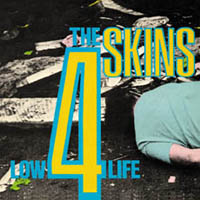 "4 Skins ""Low Life"" LP (lim. 500, black)"