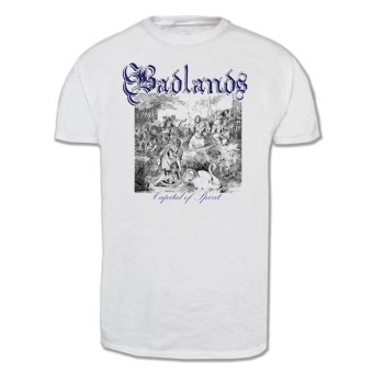 "Badlands ""Capital of Spirit"" T-Shirt (white)"