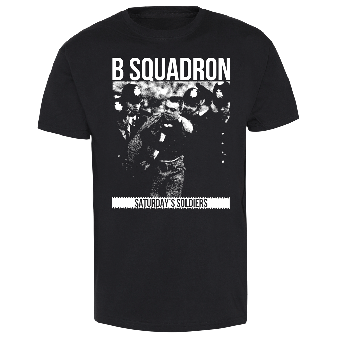"B Squadron ""Saturday`s Soldiers"" T-Shirt"