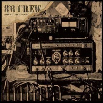 "8°6 Crew ""Menil express"" 10"""