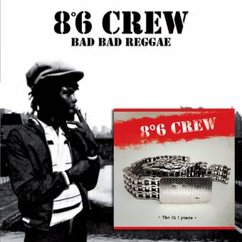 "8°6 Crew ""Bad Bad Reggae"" LP + ""The Oi! Years"" EP 7"""
