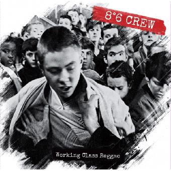 "8°6 Crew ""Working Class Reggae"" LP (black) + CD"
