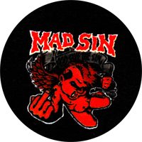 Mad Sin (2) - Button (2,5 cm) 451