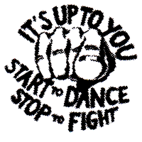 Start To Dance, Stop To Fight - Button (2,5 cm) 455