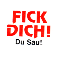 Fick Dich! Du Sau!  - Button (2,5 cm) 459
