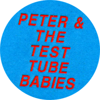 Peter And The Test Tube Babies - Button (2,5 cm) 469