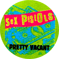 Sex Pistols Pretty Vacant - Button (2,5 cm) 509