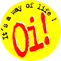 Oi! It`s My Way Of Life! - Button (2,5 cm) 511