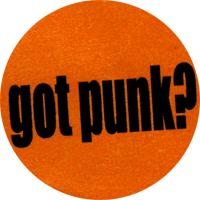Got Punk? - Button (2,5 cm) 543