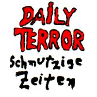 Daily Terror (Schmutzige Zeiten) - Button (2,5 cm) 551