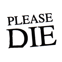 Please Die - Button (2,5 cm) 569