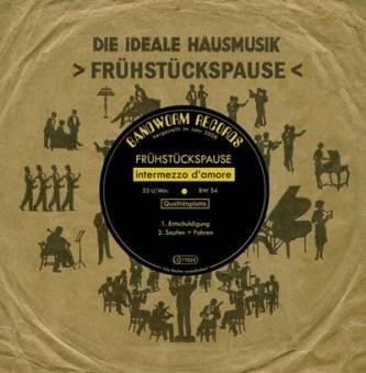 Frühstückspause - Intermezzo d'amore EP