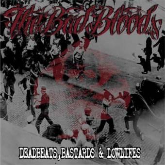 """Bad Bloods,""""The"""" - Deadbeats, Bastards & Lowlifes LP (lim. 250, colored vinyl)"""