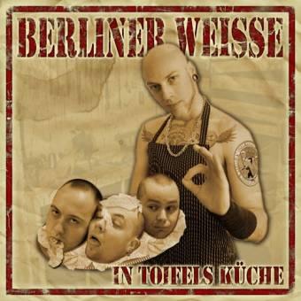 """Berliner Weisse """"In Toifel`s Küche"""" CD"""