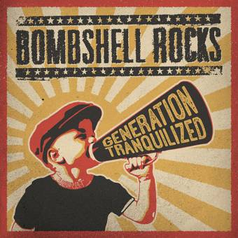 "Bombshell Rocks ""Generation Tranquilized"" LP (lim. 500, yellow)"