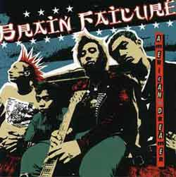 "Brain Failure ""American Dreamer"" CD"