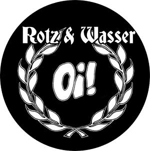 Rotz & Wasser - Button (2,5 cm) 120 (NEU)