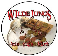 """Wilde Jungs """"Bis aufs Blut"""" - Button (2,5 cm) 275"""