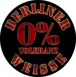 """Berliner Weisse """"Keine Toleranz"""" - Button (2,5 cm) 64 (Neu)"""
