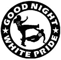 Good Night White Pride - Button (2,5 cm) 260