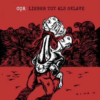 "COR ""Lieber tot als Sklave"" LP+CD"