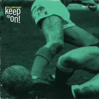 "Corrigans, The ""Keep on"" EP 7"" (black)"