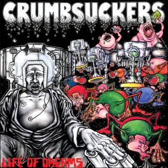 "Crumbsuckers ""Life of dreams"" LP (lim. white)"