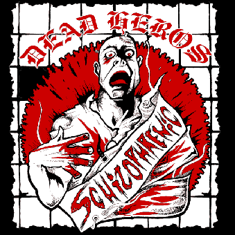 "Dead Heros ""Schizophrenic"" EP (lim. 250)"