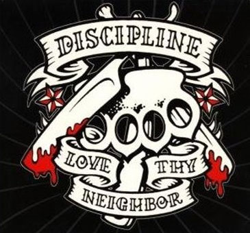 "Discipline ""Love thy neighbor"" CD"